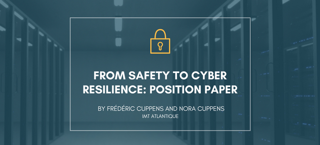 From Safety to Cyber resilience: Position Paper
