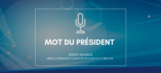 Serge Maurice – Président du Comité de pilotage du Cyber CNI
