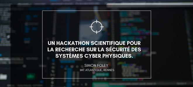 Hackathon : recherche sur la sécurité des systèmes cyber physiques.