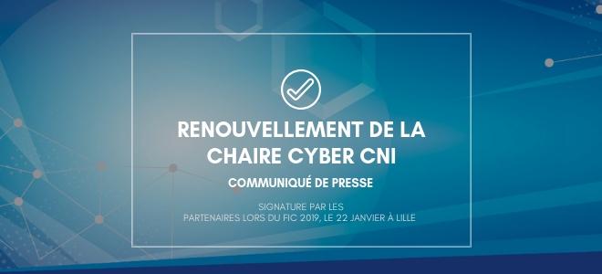 Renouvellement de la Chaire Cyber CNI :  Signature par les partenaires lors du FIC 2019